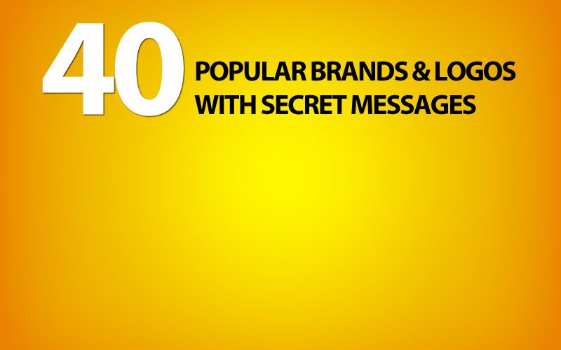 40 Popular Brands and Logos with Secret Messages